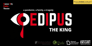 OEDIPUS THE KING Will Be Performed in the Park By Kansas City Public Theatre
