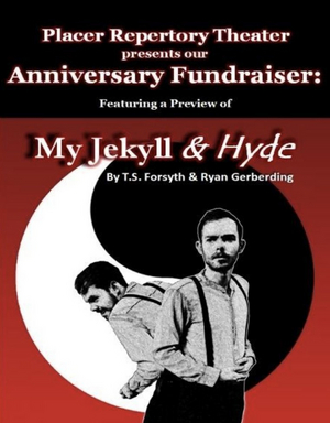 MY JEKYLL & HYDE Preview Available on Pay-Per-View as part of Placer Rep's Anniversary Fundraiser