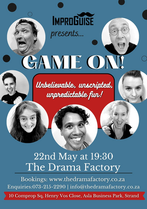 ImproGuise Presents GAME ON! at the Drama Factory This Month