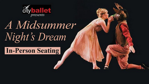A MIDSUMMER NIGHT'S DREAM Will Be Performed at the Wilson Center This Month