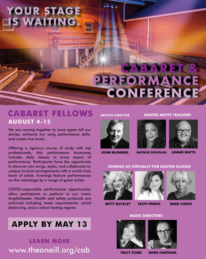 O'Neill Cabaret Conference Returns To Live Sessions For 2021: Applications For Cabaret Fellows Now Being Accepted