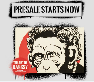 The Art of Banksy - Exclusive Presale Starts Now!
