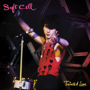 SOFT CELL Celebrate 40 Years Of TAINTED LOVE With Special Collector's Single Release