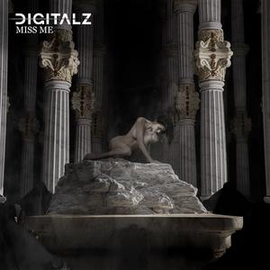 Digitalz Reveal Darker Side With New Single 'Miss Me'