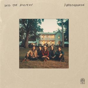NEEDTOBREATHE Announce New Album 'Into The Mystery'