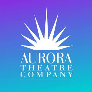 Aurora Theatre Company Announces 2021/2022 Season Featuring 3 World Premieres & More