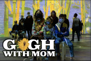Gogh with Mom in Pittsburgh - Tickets Available!
