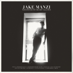 Jake Manzi Releases Debut Album 'Whatever My Heart Allows'
