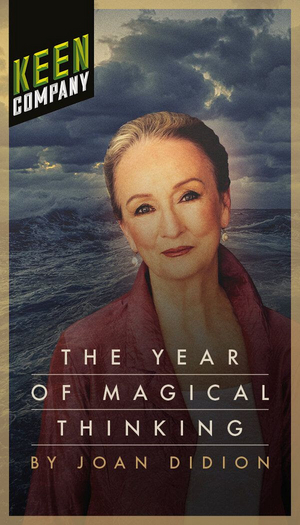 Benefit Re-Broadcast of THE YEAR OF MAGICAL THINKING Starring Kathleen Chalfant to be Presented by Keen Company