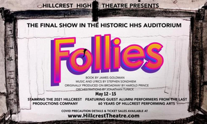 FOLLIES Will Be Performed at Hillcrest High Next Week