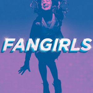 BWW Album Review: FANGIRLS Gets the Satire Without the Cruelty