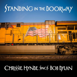 Chrissie Hynde to Release Dylan Covers Album May 21