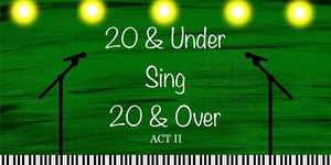 Beth Leavel, Joshua Dela Cruz, Ali Ewoldt, and More To Join Act II Of 20 & UNDER SING 20 & OVER: A Virtual Celebration Of Broadway