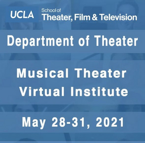 Enroll Today - UCLA Musical Theater Virtual Institute Weekend!