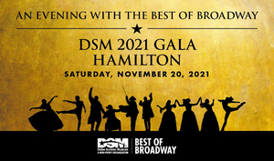 Dallas Summer Musical Announces AN EVENING WITH THE BEST OF BROADWAY Featuring HAMILTON Performance