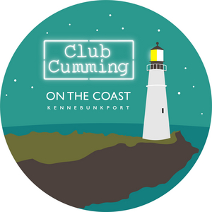 CLUB CUMMING ON THE COAST Will Provide Maine Residents and Visitors a Summer of Entertainment