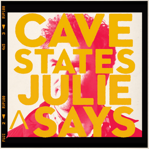 Cave States Share New Single From EP 'Julie Says'