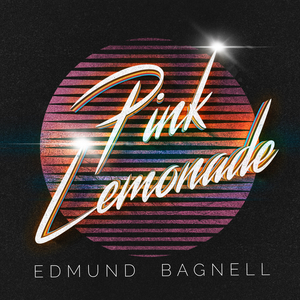 Edmund Bagnell Releases Disco Single PINK LEMONADE May 21st