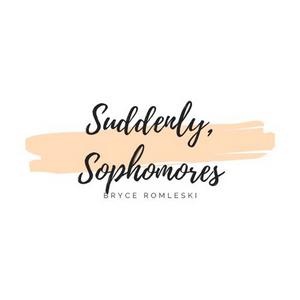 Student Blog: Suddenly, Sophomores