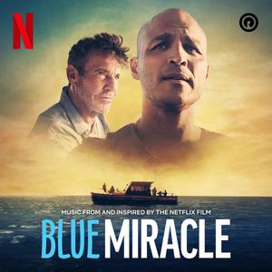 Reach Records Executive Produces BLUE MIRACLE Netflix Film Soundtrack