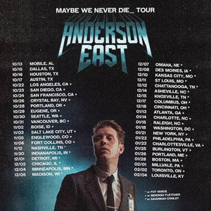 Anderson East Confirms Extensive 'Maybe We Never Die' Headline Tour