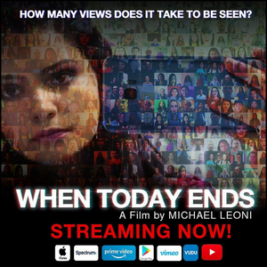 BWW Interview: Writer/Director Michael Leoni on Creating His New Film WHEN TODAY ENDS