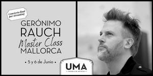 UMA Escuela de Artistas presenta CONTANDO CANCIONES, una Master Class con Gerónimo Rauch