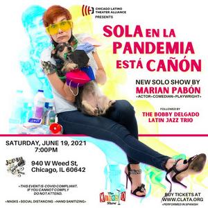 CLATA Will Present Puerto Rican Star Marian Pabón in Sola En La Pandemia Está Cañón