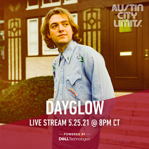 DAYGLOW To Perform on Austin City Limits via Exclusive Livestream May 25