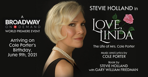 On Demand Presentation of LOVE, LINDA: THE LIFE OF MRS. COLE PORTER to Debut in June