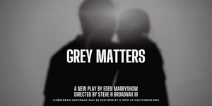 Russell G. Jones & Laila Robins Join the Cast of Colt Coeur's GREY MATTERS