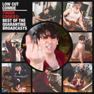Low Cut Connie Releases New Album 'Tough Cookies: The Best of The Quarantine Broadcasts'