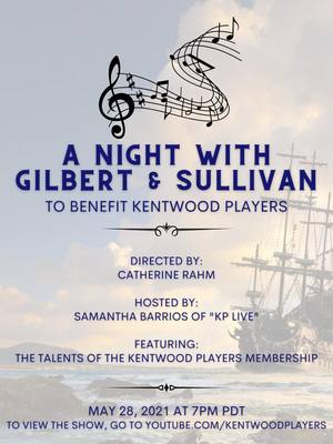 BWW Feature: A NIGHT WITH GILBERT & SULLIVAN to Benefit Kentwood Players