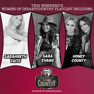 Honey County's 'Got It From My Mama' Featured on Women of iHeartCountry