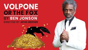 André De Shields, Hamish Linklater & More to Star in VOLPONE Benefit Reading Presented by Red Bull Theater