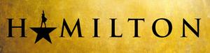 HAMILTON Sacramento Premiere On Sale June 7