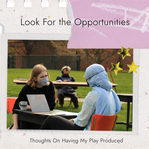 Student Blog: Look For the Opportunities