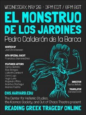 Cast Announced for EL MONSTRUO DE LOS JARDINES Presented by Reading Greek Tragedy Online