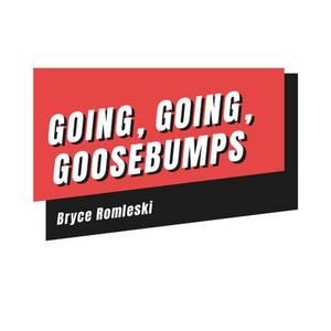 Student Blog: Going, Going, Goosebumps