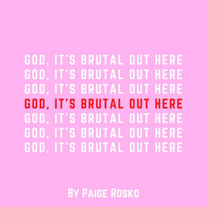 Student Blog: God, It's Brutal Out Here