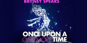 Britney Spears Musical ONCE UPON A ONE MORE TIME Sets Pre-Broadway Premiere For Washington, DC in November