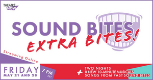 Full Lineup and Cast Announced for SOUND BITES Extra Bites Second Night