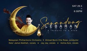 Senandung Lebaran - A Tribute To S. Atan Will Be Performed by Malaysian Philharmonic Orchestra This Week