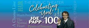 Mandy Patinkin, Oskar Eustis and More Join JOE PAPP AT 100 Event