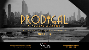 BWW Review: PRODIGAL at Servant Stage