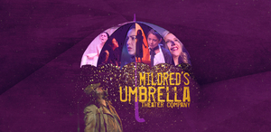 FEMFEST HOUSTON: VIRUS EDITION to be Presented by Mildred's Umbrella Theater