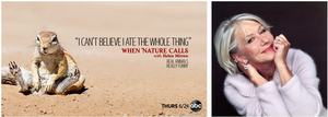 Helen Mirren To Narrate ABC's Comedic One-Hour Unscripted Series WHEN NATURE CALLS