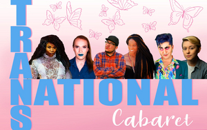Pride Extension Announced For TRANSNATIONAL CABARET atNew Conservatory Theatre Center