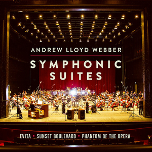 Andrew Lloyd Webber's SYMPHONIC SUITES Album is Available to Pre-Order Now