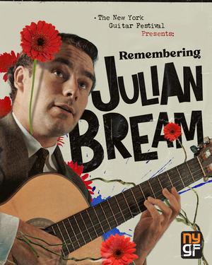 The New Yorker Guitar Festival 2021 To Honor Julian Bream
